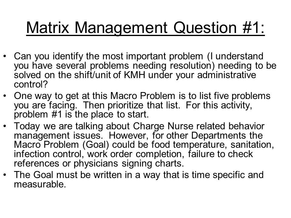 Matrix Management Question #1: