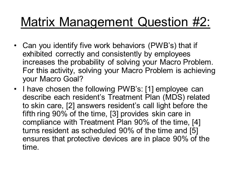 Matrix Management Question #2: