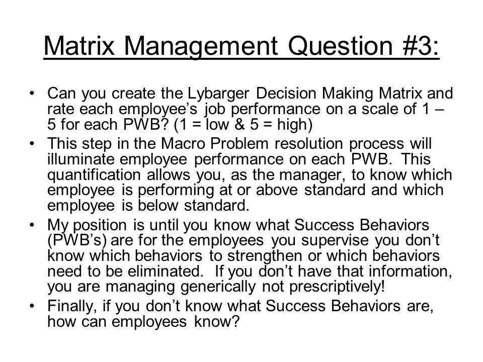 Matrix Management Question #3: