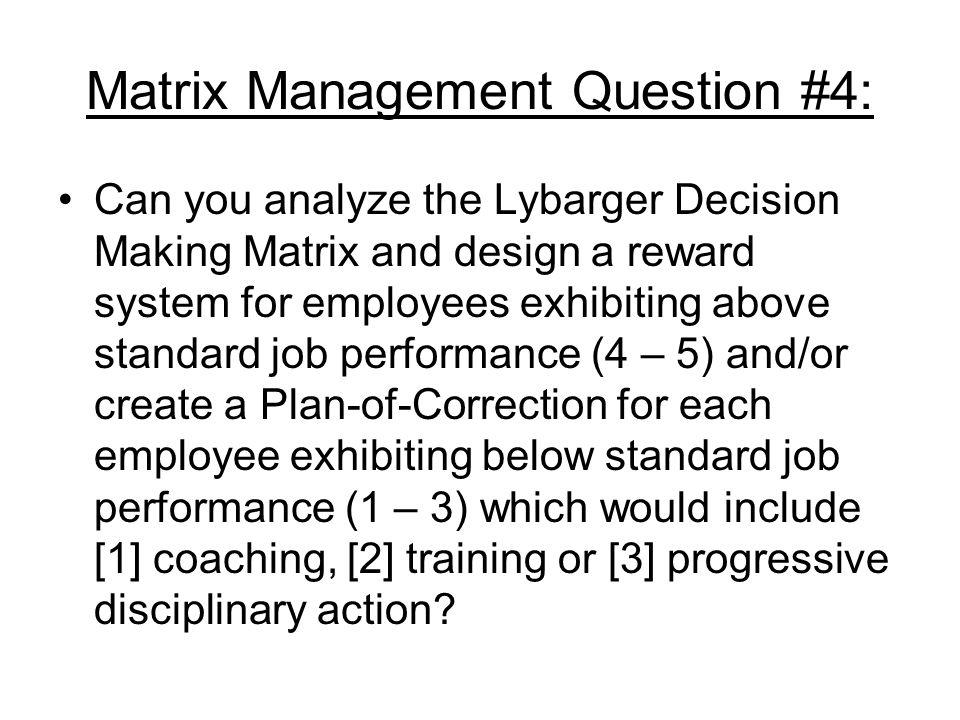 Matrix Management Question #4: