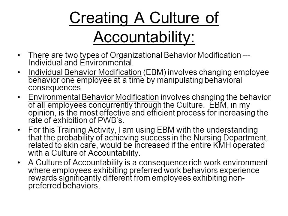 Creating A Culture of Accountability:
