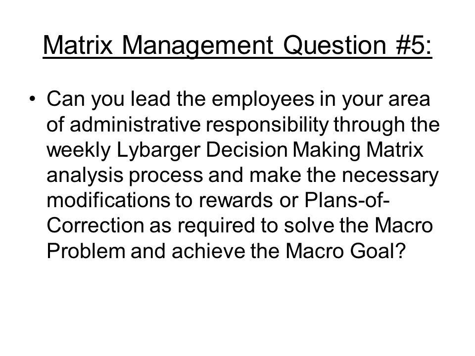Matrix Management Question #5: