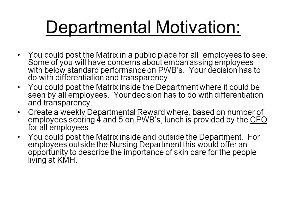 Departmental Motivation: