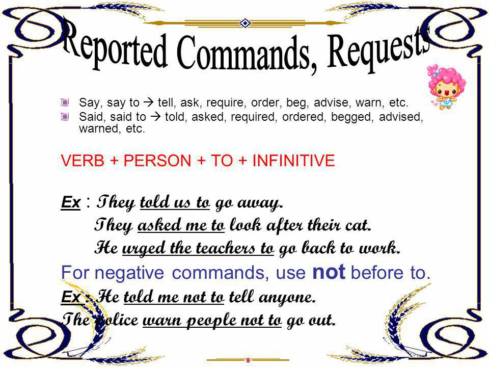 Reported Commands, Requests