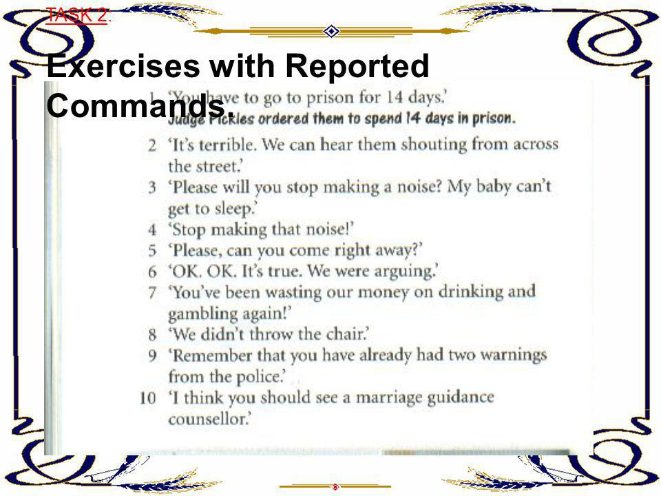 Exercises with Reported Commands.