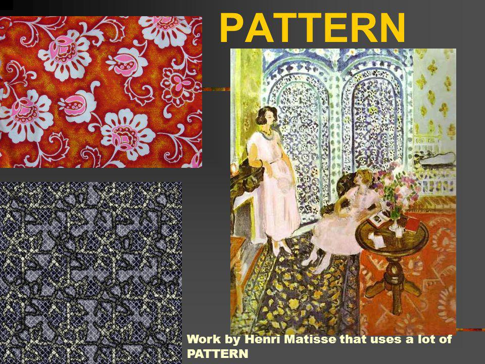 PATTERN Work by Henri Matisse that uses a lot of PATTERN