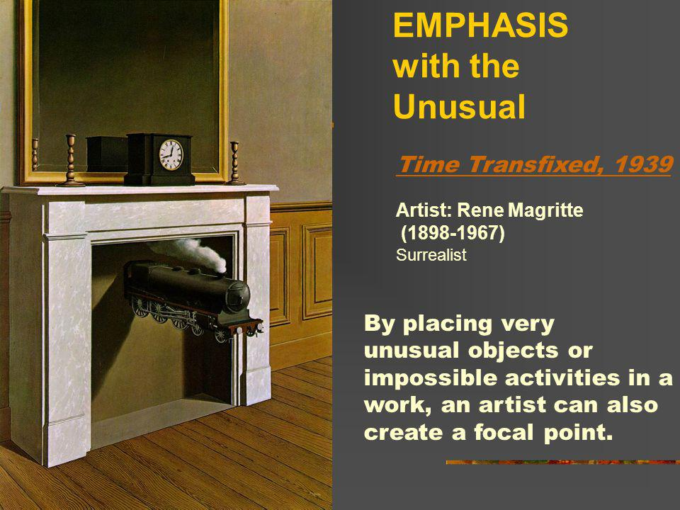 EMPHASIS with the Unusual