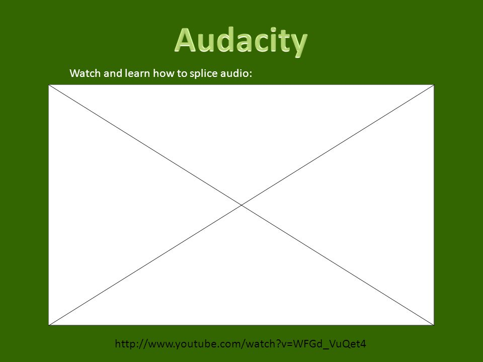 Audacity Watch and learn how to splice audio:
