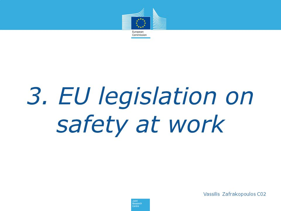 3. EU legislation on safety at work