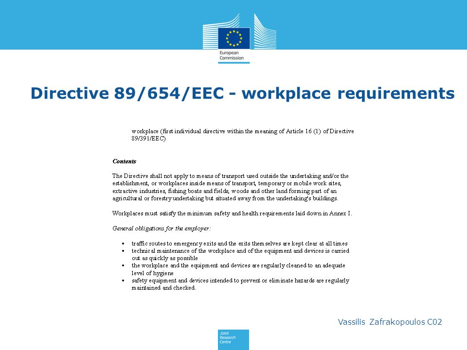 Directive 89/654/EEC - workplace requirements