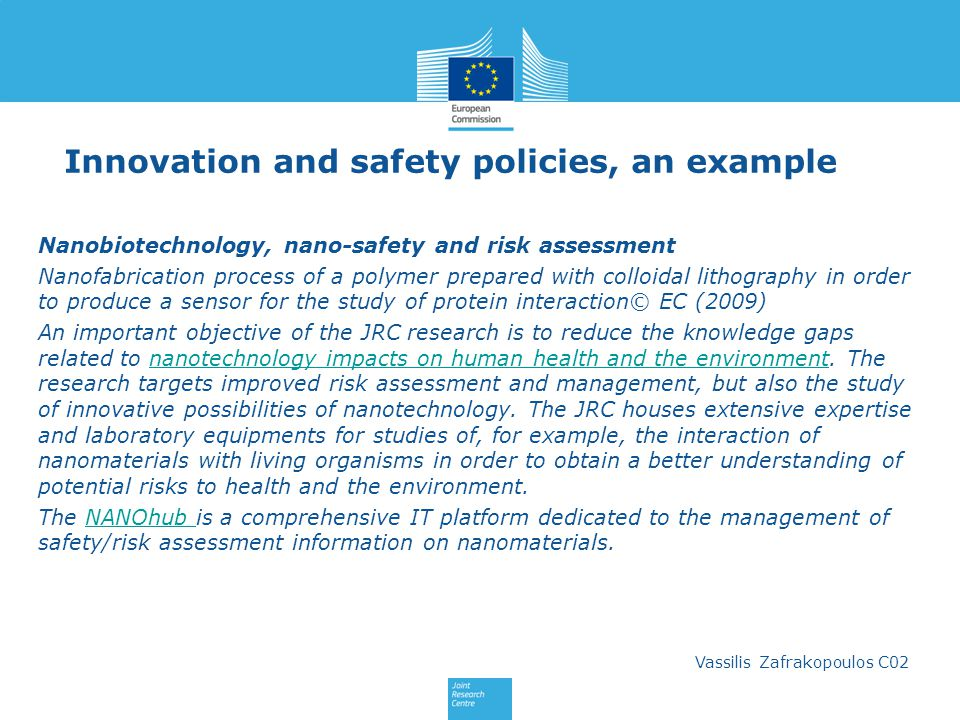 Innovation and safety policies, an example