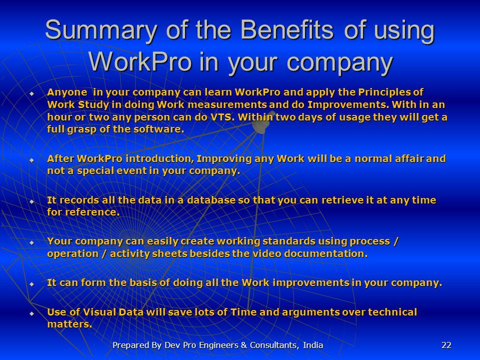 Summary of the Benefits of using WorkPro in your company