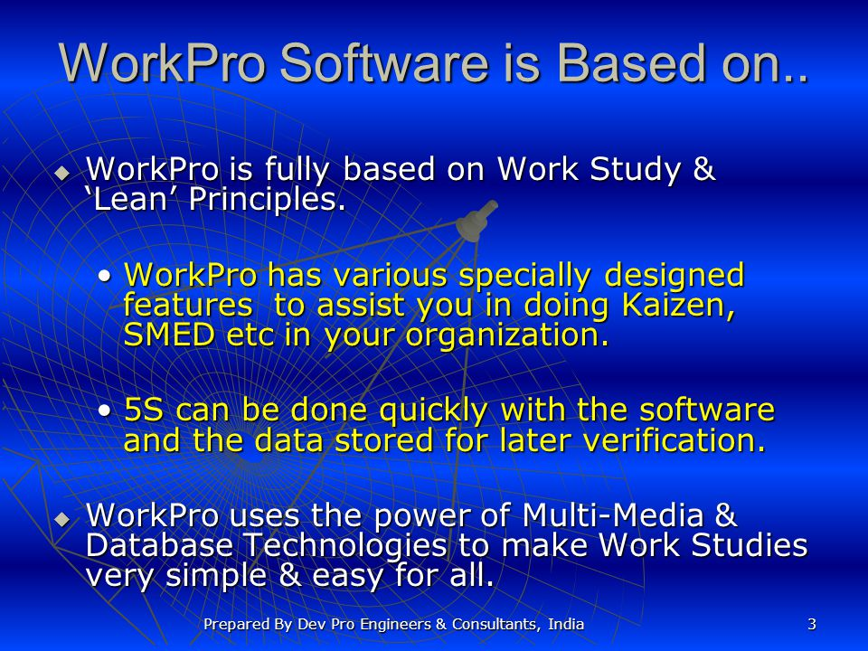 WorkPro Software is Based on..