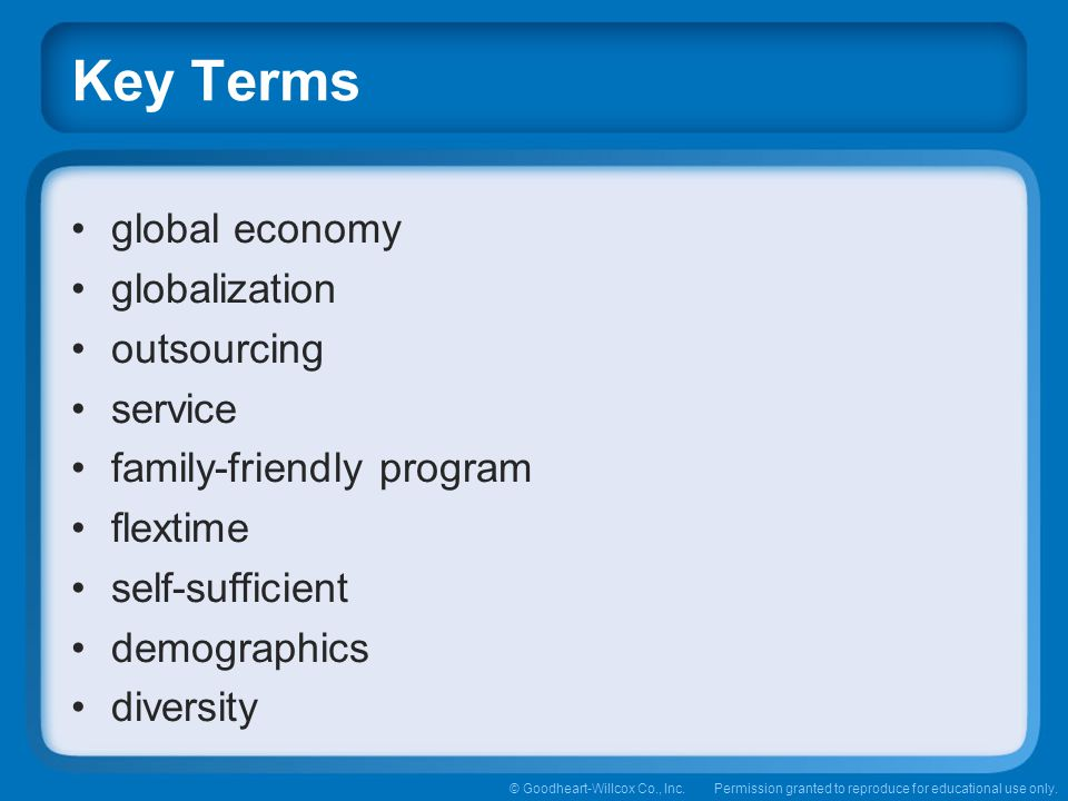 global economy globalization. outsourcing. service. family-friendly program. flextime. self-sufficient.