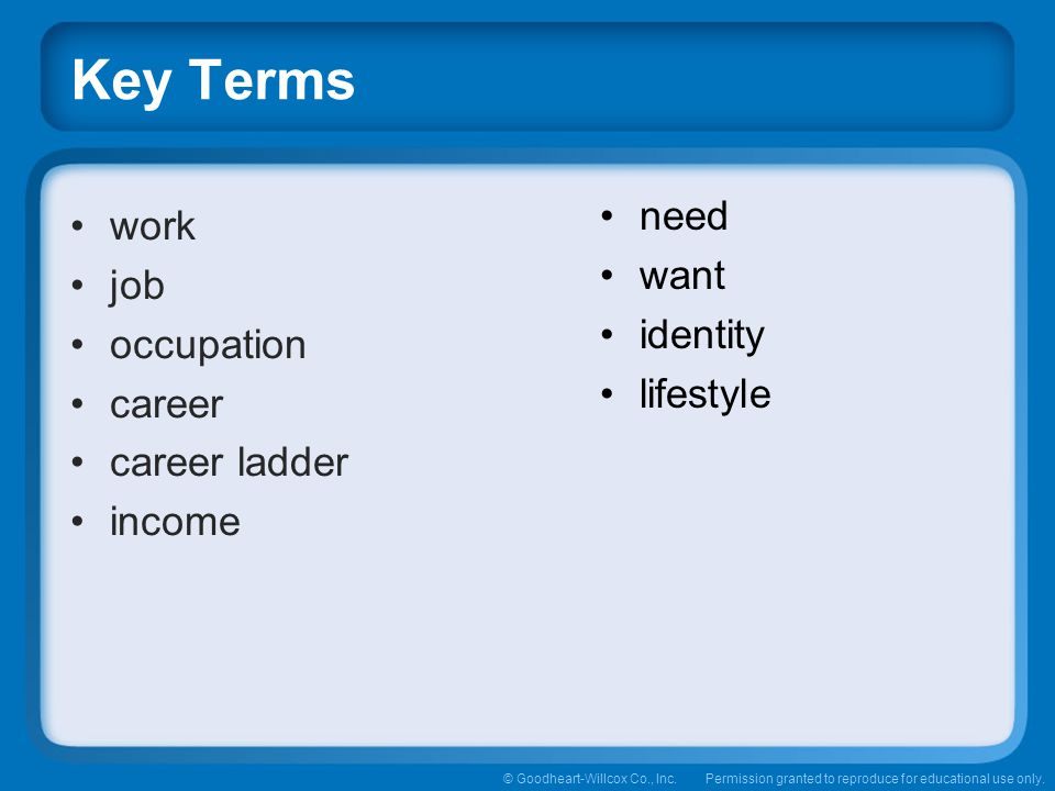 need want identity lifestyle work job occupation career career ladder income