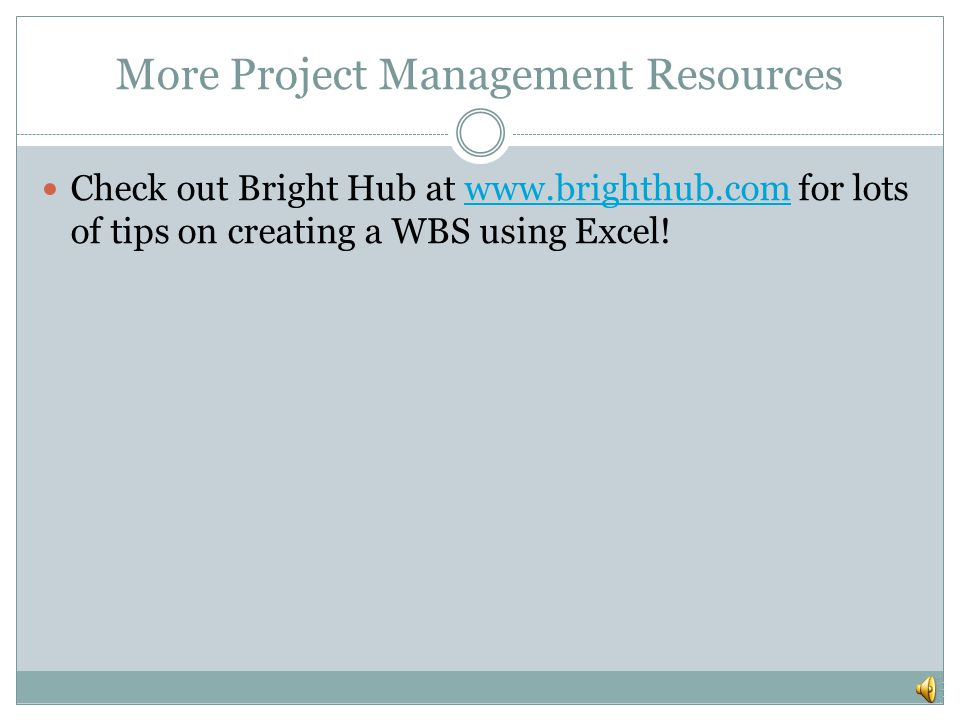More Project Management Resources
