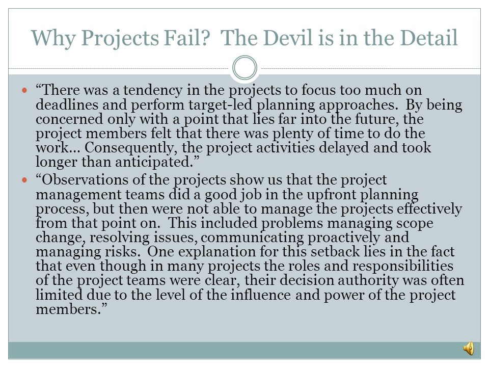 Why Projects Fail The Devil is in the Detail