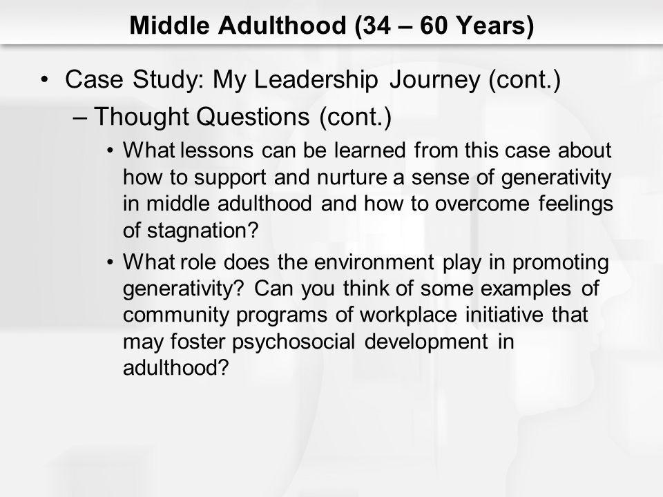 Middle Adulthood (34 – 60 Years)