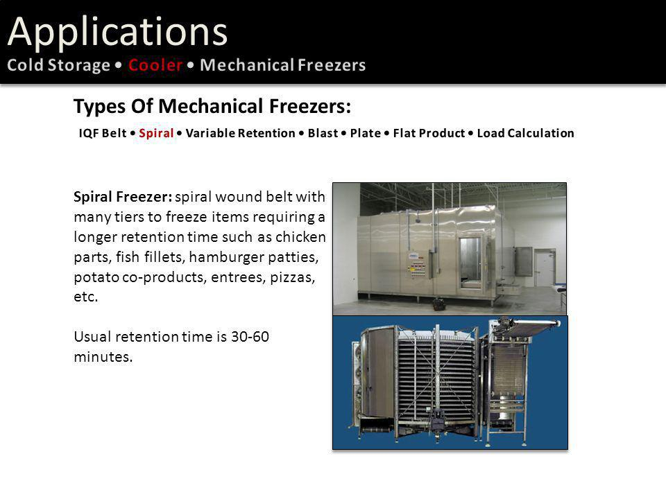 Applications Types Of Mechanical Freezers: