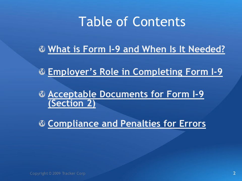 Table of Contents What is Form I-9 and When Is It Needed