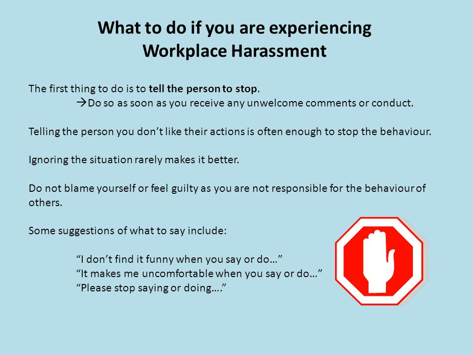 What to do if you are experiencing Workplace Harassment