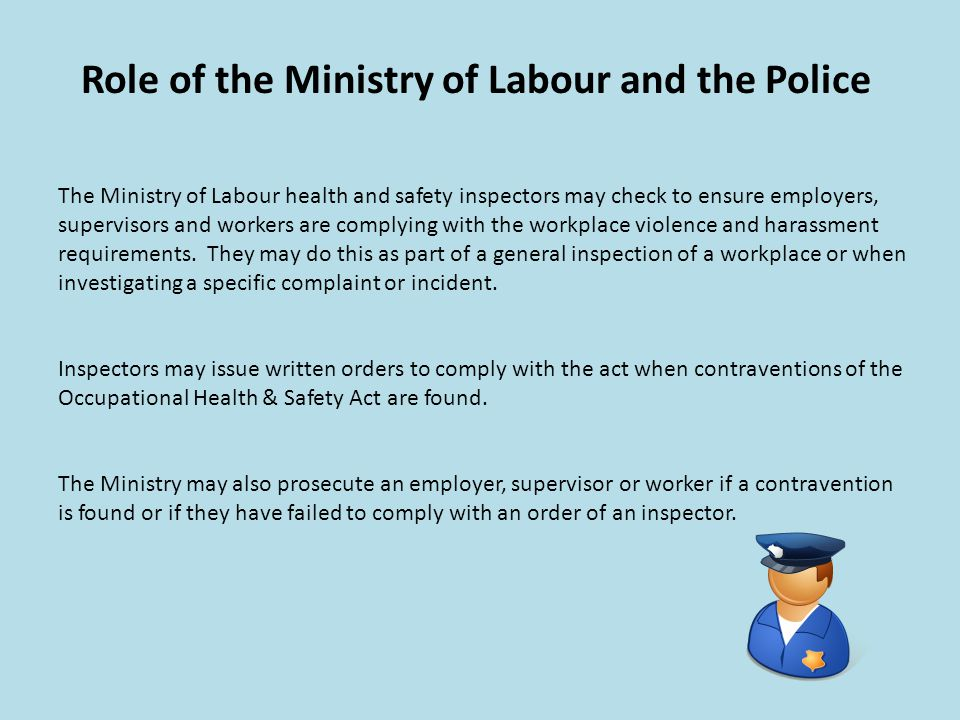 Role of the Ministry of Labour and the Police
