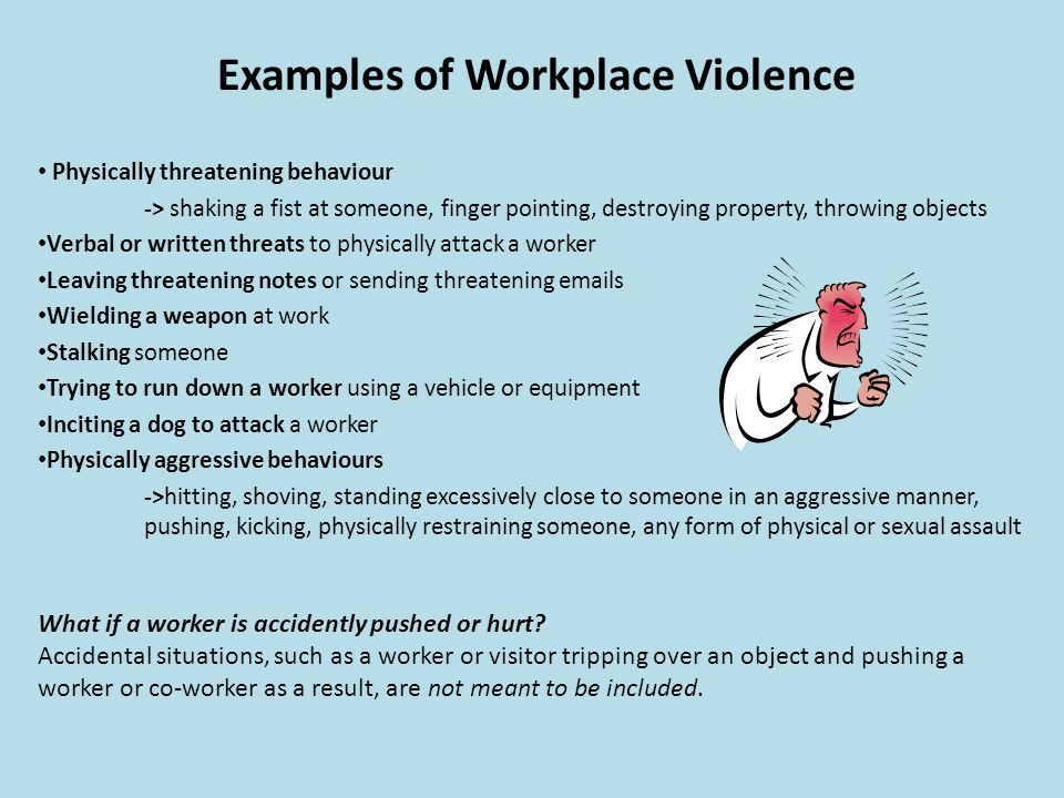 Examples of Workplace Violence