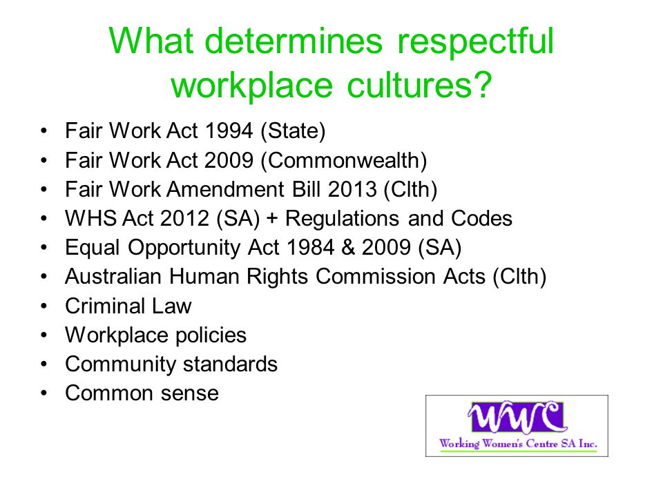 What determines respectful workplace cultures
