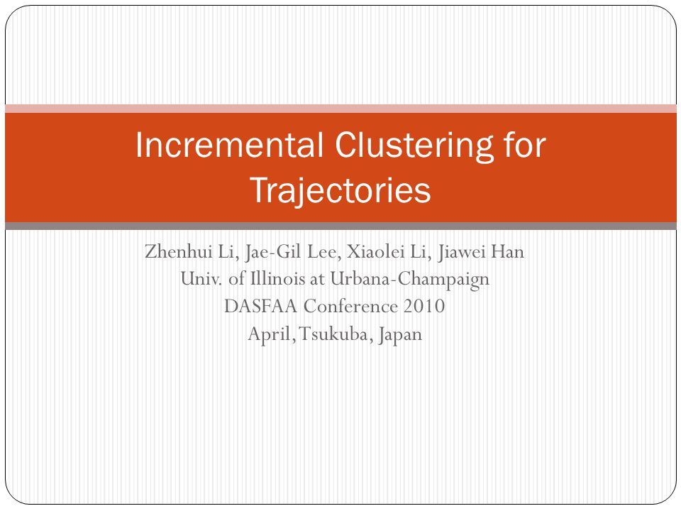 Incremental Clustering for Trajectories
