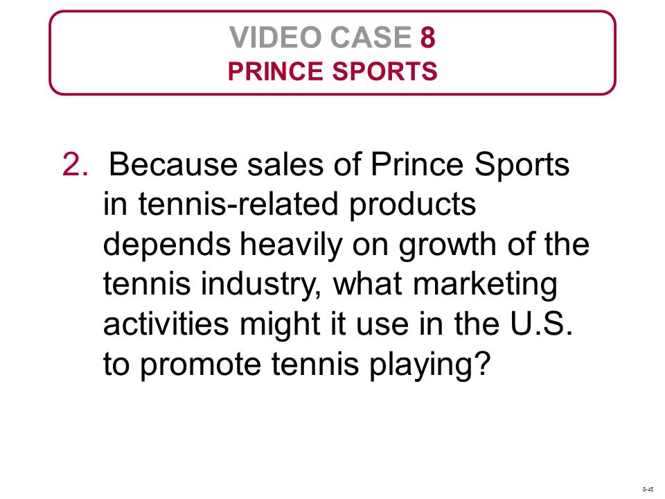VIDEO CASE 8 PRINCE SPORTS.