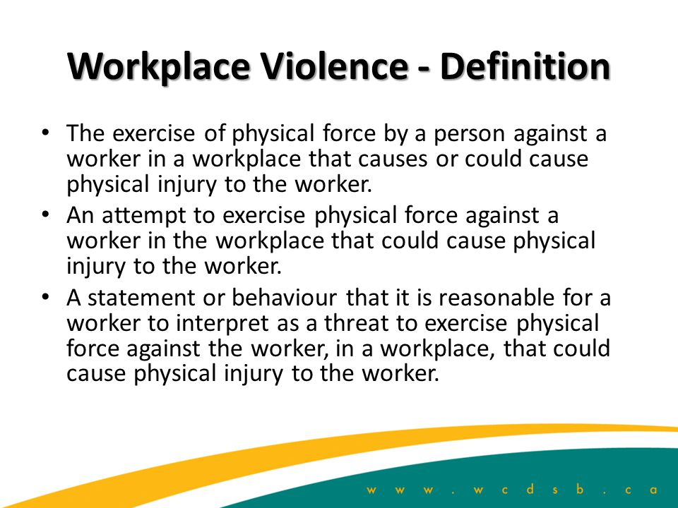 Workplace Violence - Definition