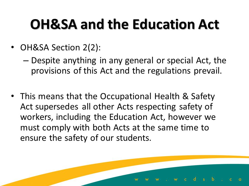 OH&SA and the Education Act