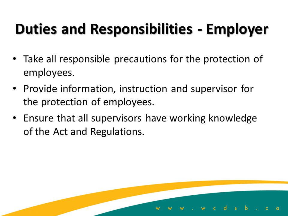 Duties and Responsibilities - Employer