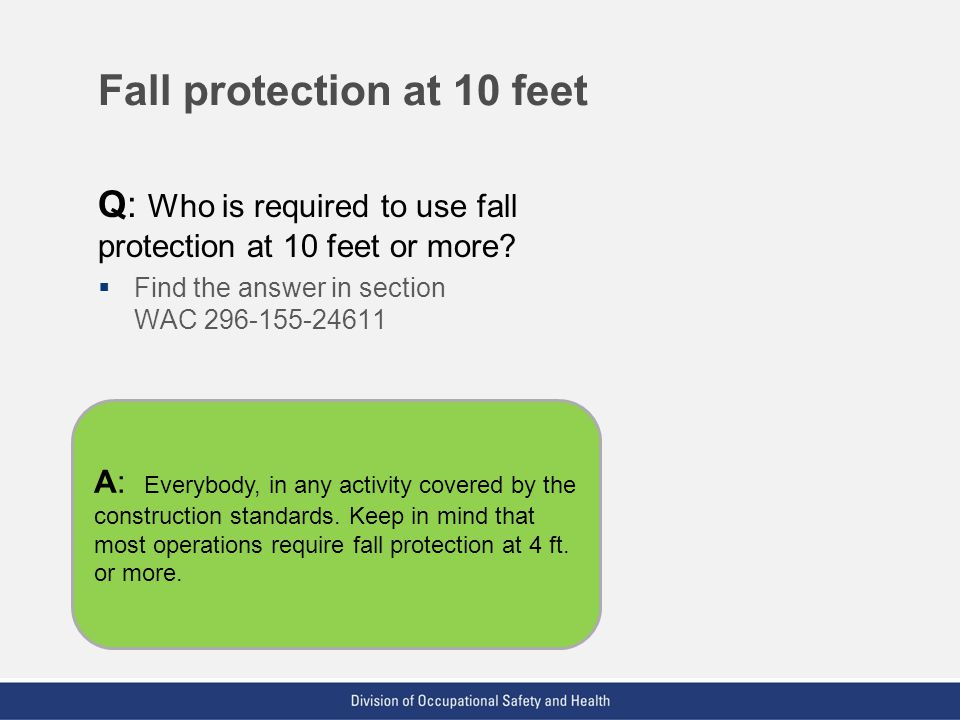 Fall protection at 10 feet