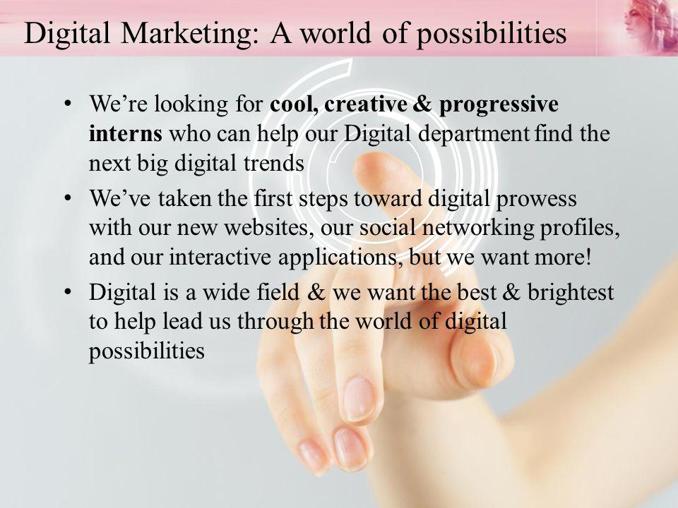 Digital Marketing: A world of possibilities