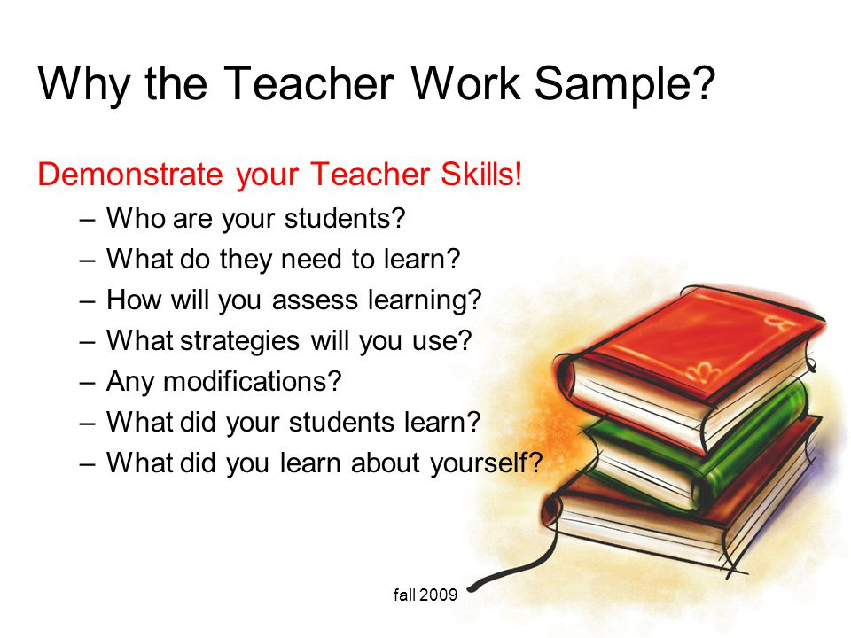 Why the Teacher Work Sample