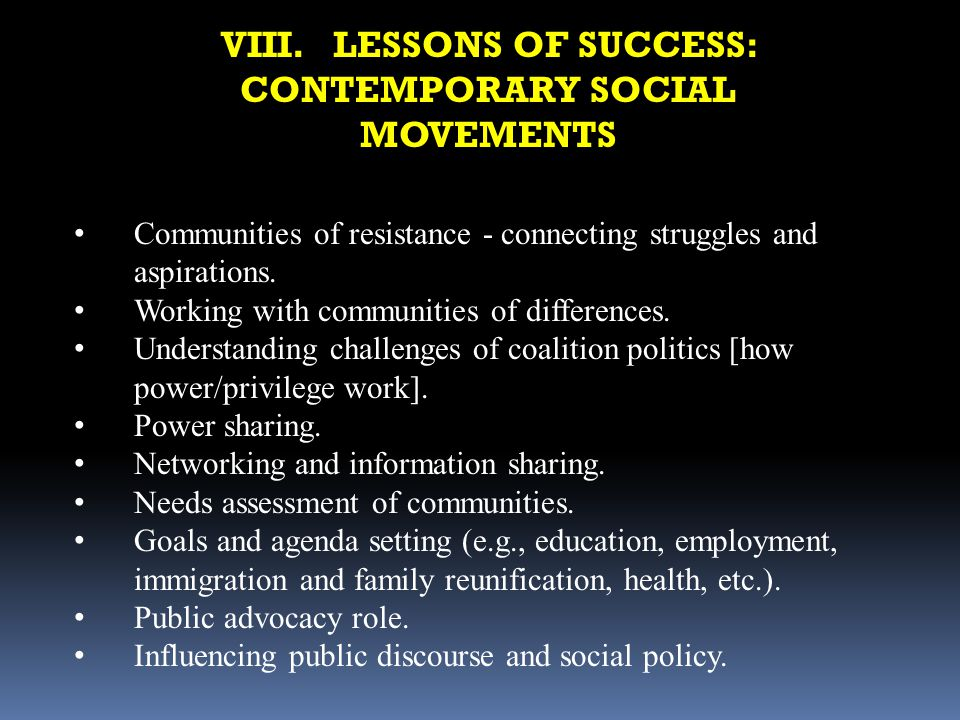 VIII. LESSONS OF SUCCESS: CONTEMPORARY SOCIAL MOVEMENTS
