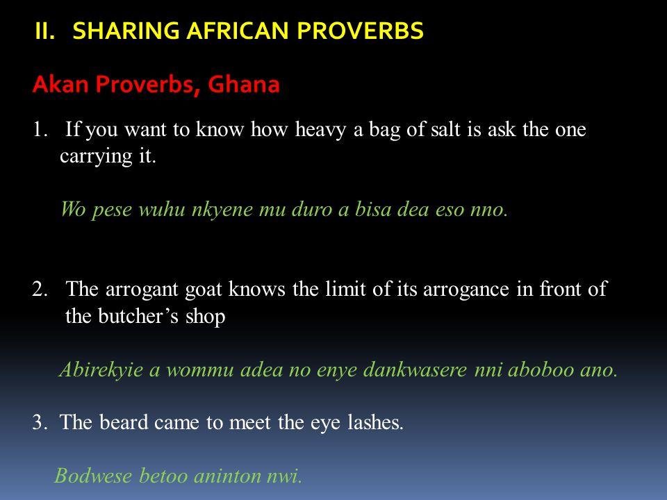II. SHARING AFRICAN PROVERBS