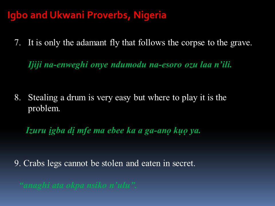 Igbo and Ukwani Proverbs, Nigeria