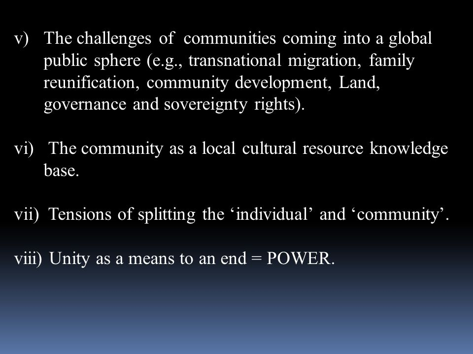 The challenges of communities coming into a global public sphere (e. g