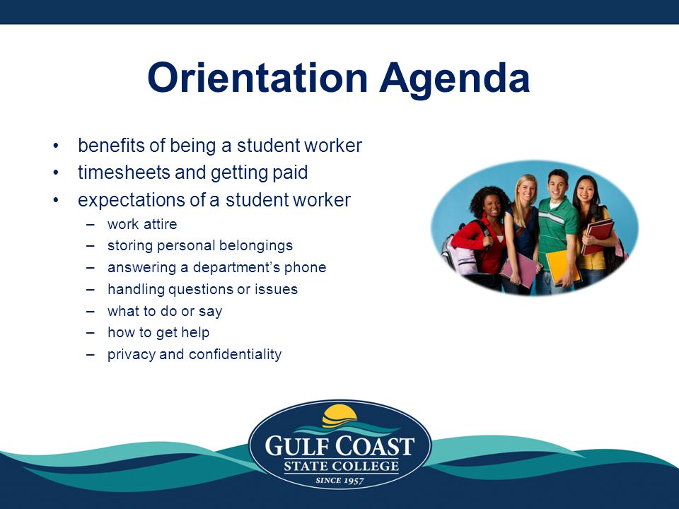 Orientation Agenda benefits of being a student worker