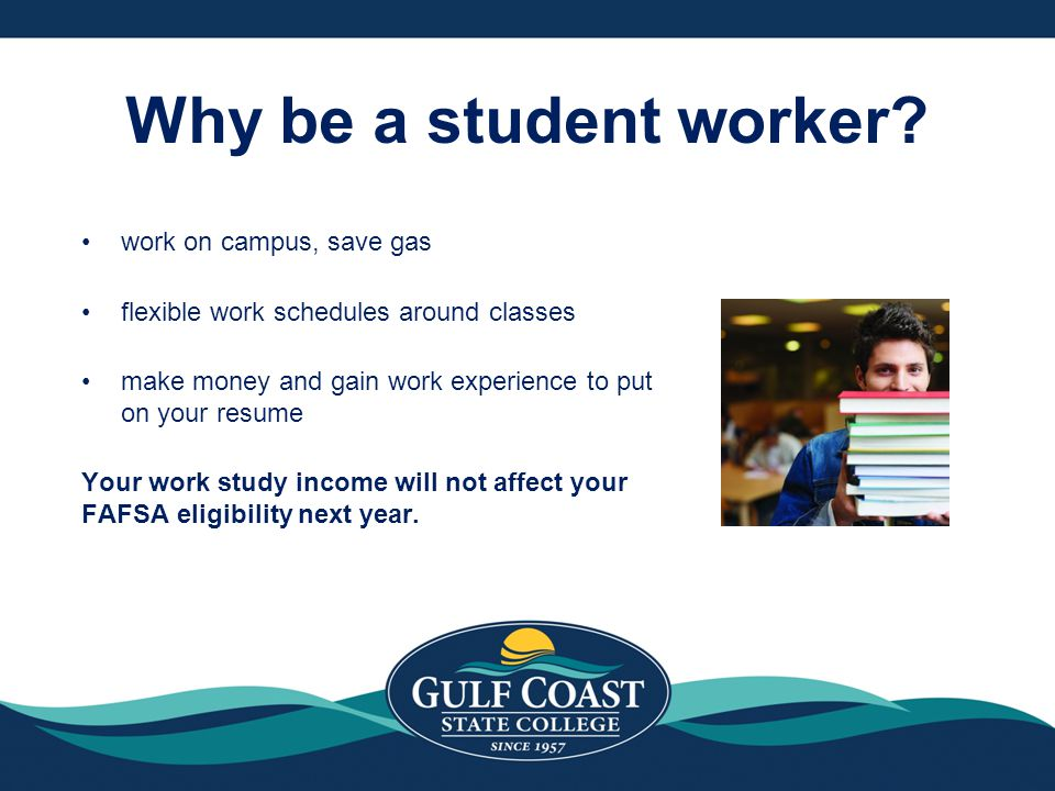 Why be a student worker work on campus, save gas