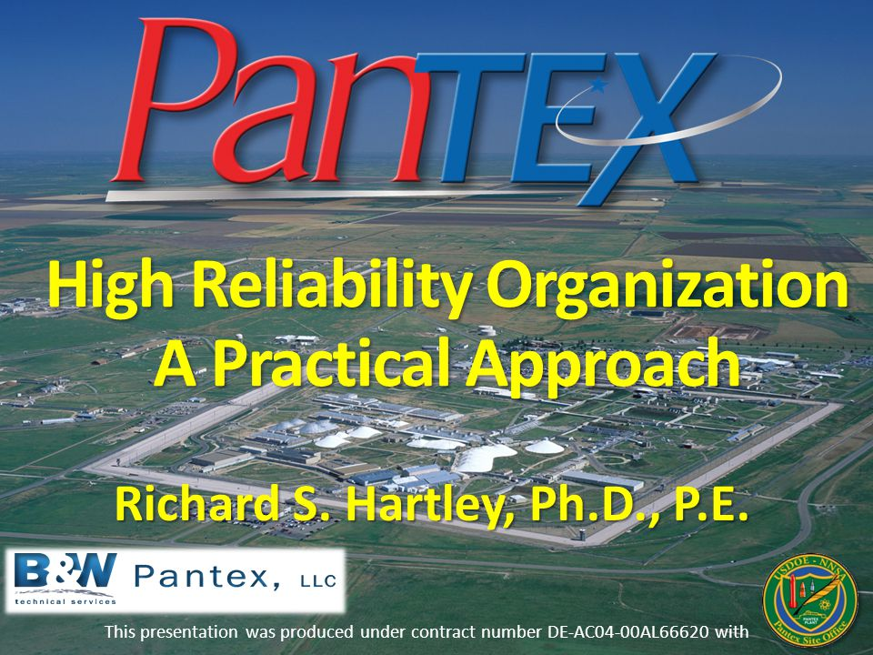 High Reliability Organization A Practical Approach