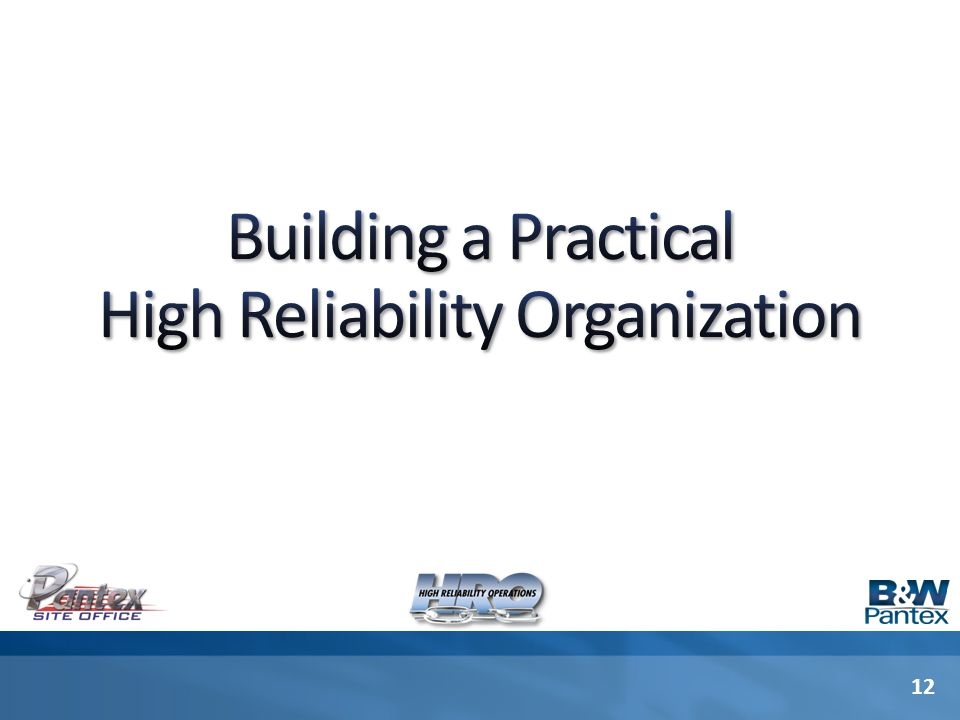 Building a Practical High Reliability Organization