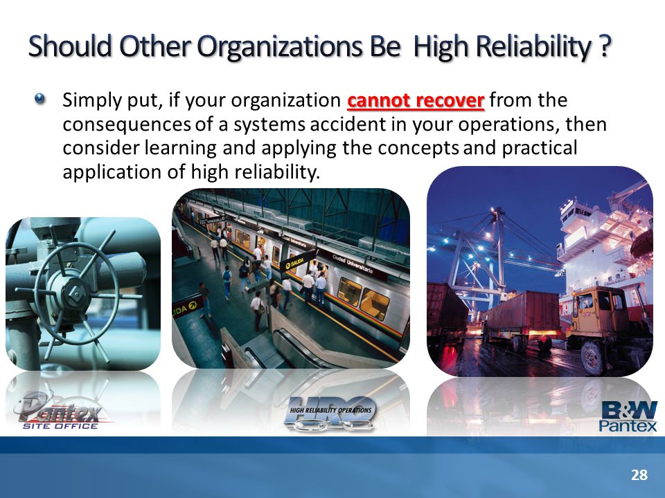 Should Other Organizations Be High Reliability
