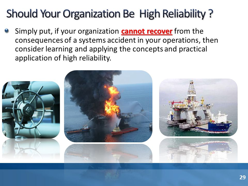 Should Your Organization Be High Reliability