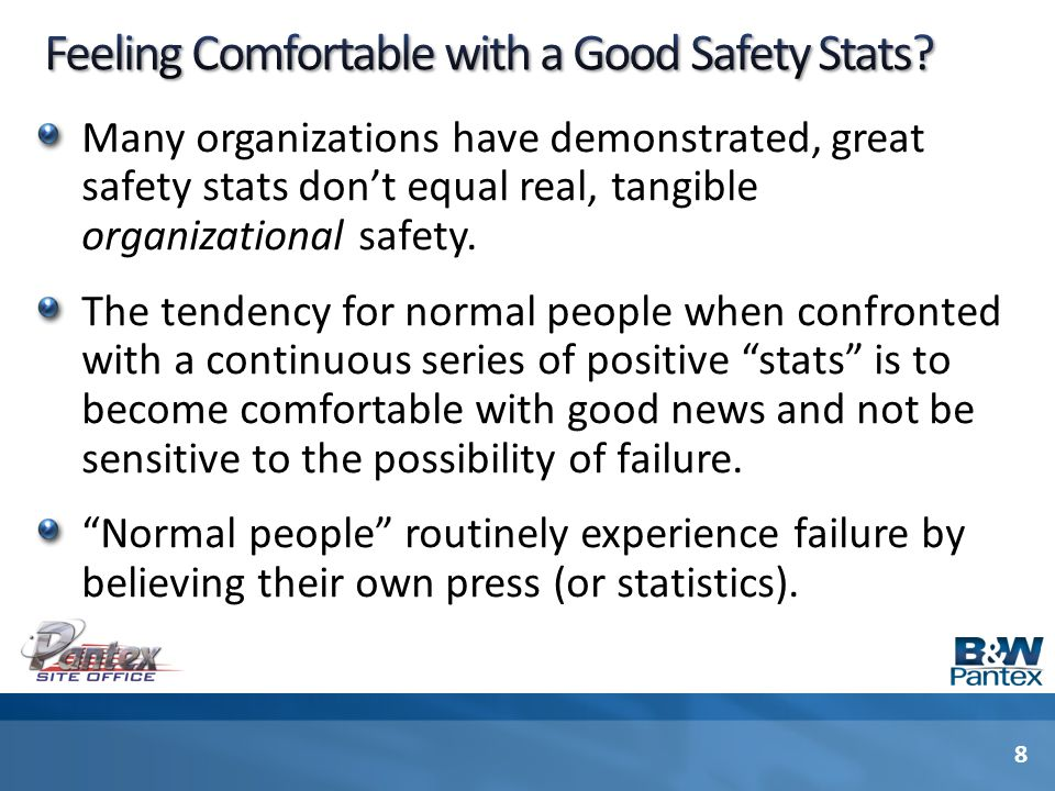 Feeling Comfortable with a Good Safety Stats