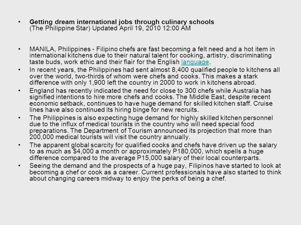 Getting dream international jobs through culinary schools (The Philippine Star) Updated April 19, 2010 12:00 AM