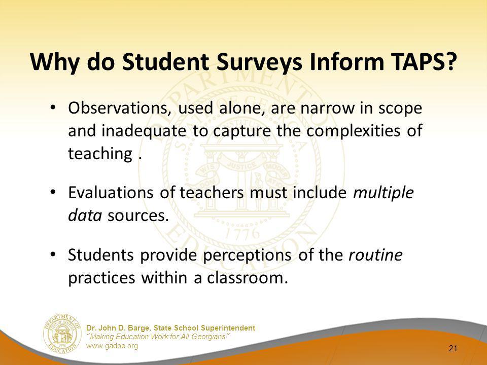 Why do Student Surveys Inform TAPS