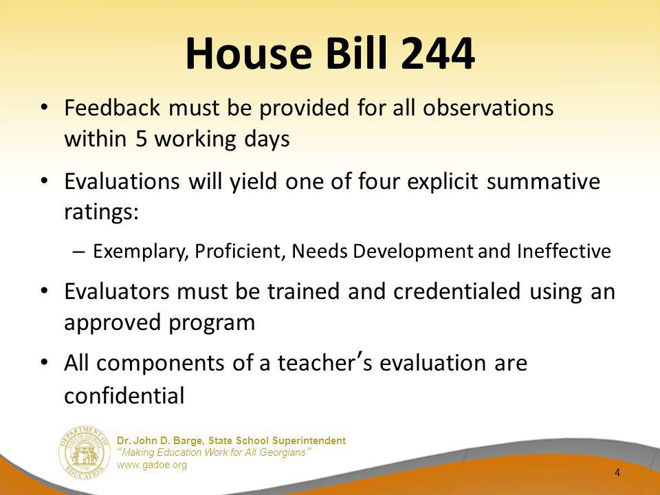 House Bill 244 Feedback must be provided for all observations within 5 working days.